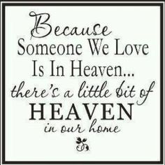 I like this. I must have a lot of heaven in my home :)