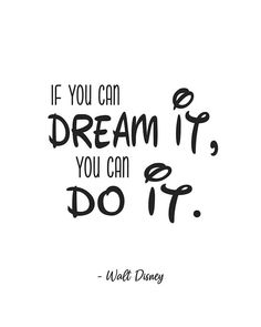 If You Can Dream It You Can Do IT Walt Disney Quote Poster Prints, One Unframed Photos, Wall Art Dec