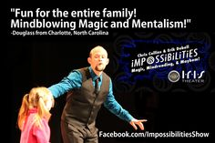 Fun for the entire family with Impossibilities' Master Mentalist Erik Dobell in Gatlinburg Tennessee.