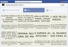 A creative way to use of FACEBOOK!  http://www.facebook.com/LaGenteAndaDiciendo