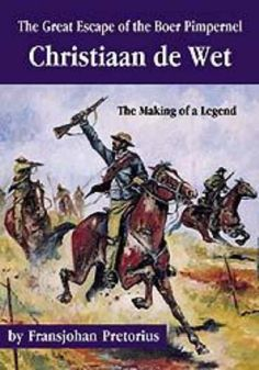 Great Escape of the Boer Pimpernel-The: Christiaan de Wet - The making of a Legend The Great Escape, African History, Military History, South Africa, Fiction, War, Reading, Apartheid, Helicopters