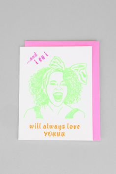 Always Love You Card- Assorted One from Urban Outfitters. Love Me Like, Always Love You, You Funny, Funny Cute, Funny Greeting Cards, Funny Birthday Cards, Birthday Presents, Stickers, Pretty Pictures