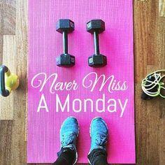 Risultati immagini per never miss a monday fitness