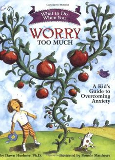 What to Do When You Worry Too Much: A Kid's Guide to Overcoming Anxiety (What to Do Guides for Kids) by Dawn Huebner http://www.amazon.co.uk/dp/1591473144/ref=cm_sw_r_pi_dp_XnA.tb0FAK7K2