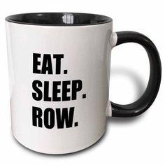 3dRose Eat Sleep Row - fun gift for rowing enthusiasts rower sport black text, Two Tone Black Mug, 11oz