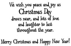 Merry Christmas & Happy New Year! Merry Christmas Card Messages, Xmas Poems, Christmas Card Verses, Christmas Sentiments, Christmas Messages, Card Sentiments, Merry Christmas And Happy New Year, Xmas Cards, Christmas Greetings