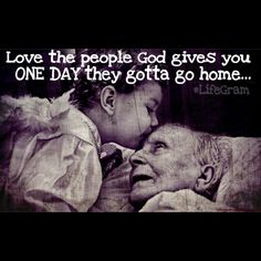 #LifeGram #amen Dont take your loved ones for granted.. one day there won't be another day.. #create #document #yourwords #yourhistory #youradvice