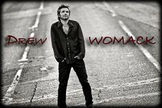 Drew Womack. Great singer/songwriter from Austin.