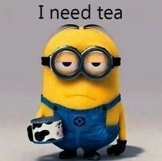 I need tea.... YESSS