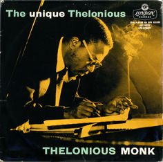 The Unique Thelonius by Thelonius Monk on the London label (1956). Cover for the first British release. Not in my collection, but I like the cover.