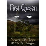 First Chosen (Tears of Rage Sequence #1) (Kindle Edition)By M. Todd Gallowglas