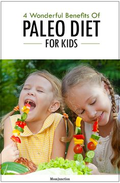 4 Wonderful Benefits Of Paleo Diet For Kids: It is one of the best #diet plans you can ever come across, and the benefits it offers to your kids are immense. Are you curious to know more? Read on!