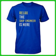 Relax The Ship Engineer Is Here. Funny Gift - Unisex Tshirt Royal M - Careers professions shirts (*Amazon Partner-Link)