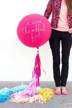 Love this idea for Thanksgiving! DIY 'I am thankful for...' balloon.