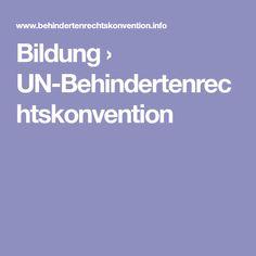 Bildung › UN-Behindertenrechtskonvention