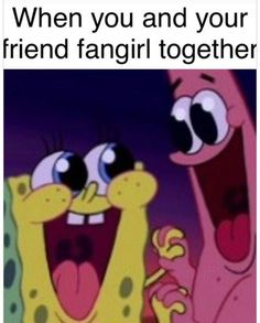 I wish! None of my friends like the kind of stuff I like to fangirl over :(