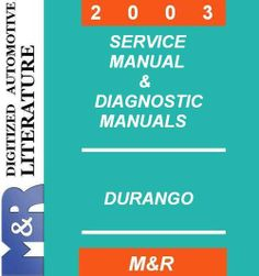 2003 Dodge Durango Original Service Manual + 3 Diagnostic Manuals + Parts List  You will receive DOWNLOAD