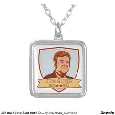 """Jeb Bush President 2016 Shield Square Pendant Necklace. Illustration showing John Ellis """"Jeb"""" Bush, an American businessman and politician and Republican 2016 presidential candidate set inside crest shield on isolated background done in retro style with words Jeb Bush 2016. #Jeb2016 republican #americanelections #elections #vote2016 #election2016"""