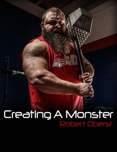 The True Strength Manual: Creating a Monster | Team Oberst