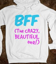BFF - Absolutely Fabulous But NOT Always so Innocent-White Hoodie from Skreened. Saved to Best Friends. 1d Names, Verbatim, Cool Style, My Style, Beautiful One, Absolutely Fabulous, White Hoodie, Cool Shirts, Funny Shirts