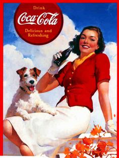 This is a beautiful jigsaw puzzle of a vintage beverage advertising art poster for Coca - Cola in the It features a woman enjoying a bottle of coke outside with her dog - Refresh Yourself! Propaganda Coca Cola, Coca Cola Poster, Coca Cola Ad, Always Coca Cola, Coca Cola Vintage, Coca Cola History, World Of Coca Cola, Vintage Advertisements, Vintage Ads
