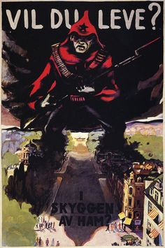 Do you want to live in the shadow of him?, A Norwegian anti-communist poster