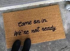 The door mat for the family whos always running late. Custom door mats not only make a nice addition to your own home, but they make great personal and unique gifts for anyone with a front door! Custom orders are always welcome! Any variations of words, names, phrases, symbols, additional fonts, etc. Just send a message detailing your ideal mat, and I will provide a custom price quote.  These natural coir mats are thick and durable and they are all hand painted by me. Dimensions and Care…