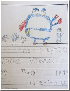 Super-E writing- could create a super e hero to describe and write about.  Give it a name, tell me what it is wearing, and tell me the verbs(actions) it can do.