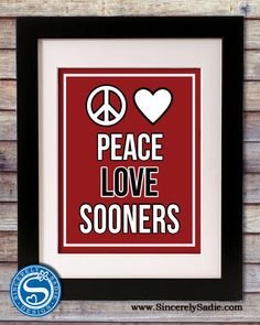 "University of Oklahoma ""Peace Love Sooners"""
