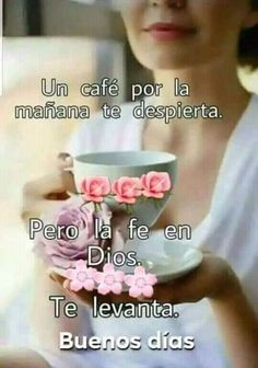 Good Morning Messages, Good Morning Greetings, Love Messages, Good Morning Quotes, Good Morning Beautiful Gif, Good Morning In Spanish, Happy Wishes, Prayer Verses, Coffee Poster