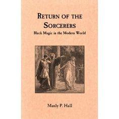 Return of the Sorcerers: Black Magic in the Modern World