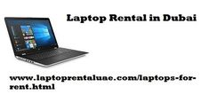 https://flic.kr/p/ETtLna   Laptop Rental in Dubai   Techno Edge Systems laptop rental in Dubai is one such leading company which offers you the service of dedicated maintenance and service throughout your rental period.