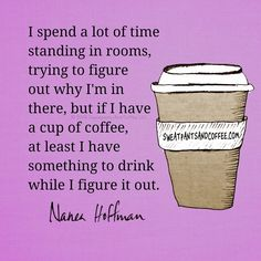 Coffee helps in the smallest and the biggest ways