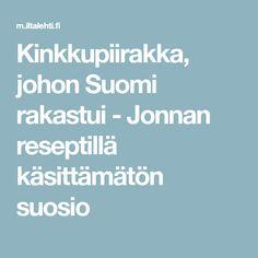 Kinkkupiirakka, johon Suomi rakastui - Jonnan reseptillä käsittämätön suosio Food And Drink, Relax, Lovers, Coffee, Party, Kaffee, Cup Of Coffee, Parties
