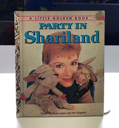 Party in Shariland a Little Golden Book Shari Lewis Lambchop Vintage Children's Books, Vintage Toys, Shari Lewis, Charlie Horse, Have A Happy Day, Jack In The Box, Little Golden Books, Vintage Stamps, Disney Toys