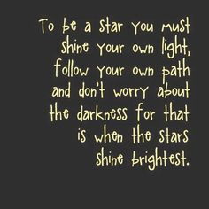 Be your own star
