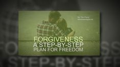 Forgiveness - a Step-by-Step Plan for Freedom Younger Looking Skin, Natural Cures, Self Improvement, Forgiveness, How To Plan, How To Make, Life Is Good, The Cure, Freedom