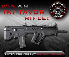 Enter to win this TAVOR rifle from GunWinner.com  PLEASE CLICK HERE TO ENTER:  https://gleam.io/XJFs0-s9d8vl?l=http%3A%2F%2Fgunwinner.com%2Fcontest%2Fzero-tolerance-knife-giveaway