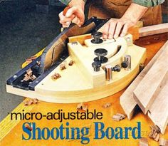1-Micro-Adjustable Shooting Board - Joinery Tips, Jigs and Techniques