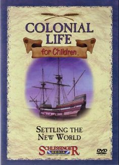 c9cc70eee93 Colonial Life for Children (Video) Settling the New World - Presents a  brief portrait