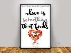 Love, Quotes poster, Printable art work, Life Changing Quotes, Printable Motivational Quotes for wall deco, Art print