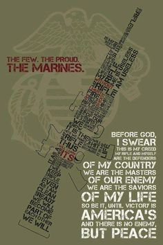 USMC... I remember saying this almost every night while in boot camp!