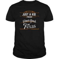 Awesome Tee A Kid From Farmers Branch  Texas T shirts