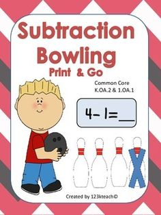 Print & Go. Your students will love this set of eight bowling themed subtraction worksheets. This aligns with Common Core K.OA.2 & 1.OA.1