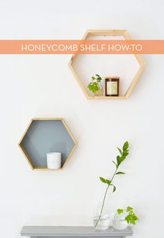 these honeycomb shelves are super easy to make and super cute.