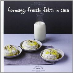 formaggi freschi fatti in casa_cathy ytak