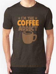 I'm the COFFEE addict by jazzydevil. Super cute design for birthday presents, gifts and Christmas from RedBubble and jazzydevil designz. (Also available in mugs, cups, shirts, duvet covers, acrylic block, purse, wallet, iphone cases, baby onsies, clocks, throw pillows, samsung cases and pencil skirts.)