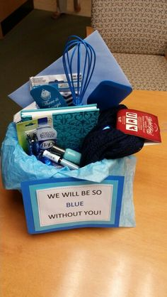 We'll be so blue without you going away basket