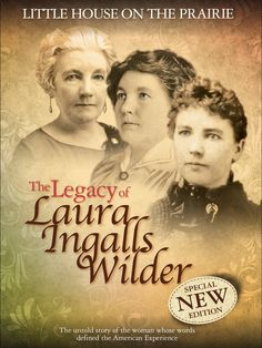"""We are thrilled to announce that the new documentary about Laura Ingalls Wilder's incredible life is now available on DVD! """"Little House on the Prairie: The Legacy of Laura Ingalls Wilder"""" is a must-see for all fans who love the """"Little House"""" books and the TV series."""
