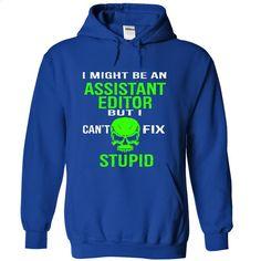 Assistant Editor T Shirt, Hoodie, Sweatshirts - custom tshirts #Tshirt #fashion